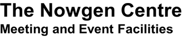 The Nowgen Centre - Meeting and Event Facilities